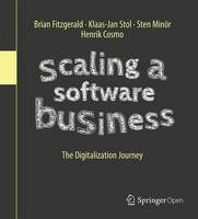 Scaling a Software Business The Digitalization Journey by Klaas-Jan Stol