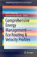 Comprehensive Energy Management - Eco Routing & Velocity Profiles by Daniel Watzenig