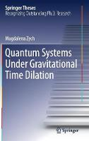 Quantum Systems Under Gravitational Time Dilation by Magdalena Zych