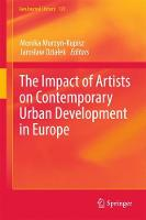 The Impact of Artists on Contemporary Urban Development in Europe by Monika Murzyn-Kupisz