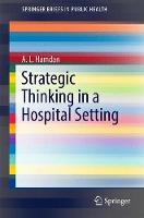 Strategic Thinking in a Hospital Setting by Abdul-Latif Hamdan