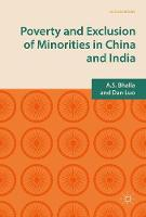 Poverty and Exclusion of Minorities in China and India by A. S. Bhalla, Dan Luo