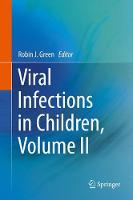 Viral Infections in Children by Robin Green