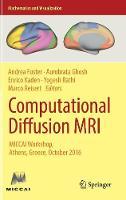 Computational Diffusion MRI MICCAI Workshop, Athens, Greece, October 2016 by Yogesh Rathi