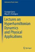 Lectures on Hyperhamiltonian Dynamics and Physical Applications by Giuseppe Gaeta
