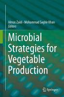 Microbial Strategies for Vegetable Production by Almas Zaidi