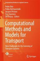 Computational Methods and Models for Transport New Challenges for the Greening of Transport Systems by Pedro Diez