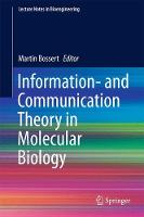Information- and Communication Theory in Molecular Biology by Martin Bossert