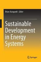 Sustainable Development in Energy Systems by Brian Azzopardi