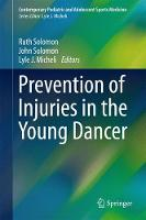 Prevention of Injuries in the Young Dancer by Ruth Solomon