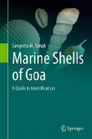 Marine Shells of Goa A Guide to Identification by Sangeeta M. Sonak