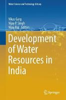 Development of Water Resources in India by Vikas Garg