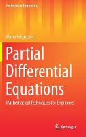 Partial Differential Equations Mathematical Techniques for Engineers by Marcelo Epstein