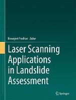 Laser Scanning Applications in Landslide Assessment by Biswajeet Pradhan
