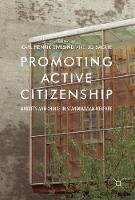 Promoting Active Citizenship Markets and Choice in Scandinavian Welfare by Karl Henrik Sivesind