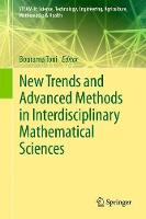 New Trends and Advanced Methods in Interdisciplinary Mathematical Sciences by Bourama Toni