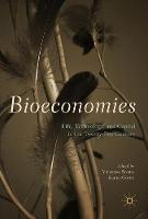 Bioeconomies Life, Technology, and Capital in the 21st Century by Vincenzo Pavone