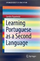Learning Portuguese as a Second Language by Sandra Figueiredo
