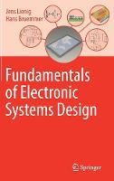 Fundamentals of Electronic Systems Design by Jens Lienig, Hans Bruemmer