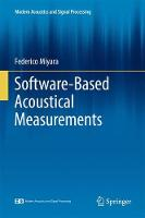 Software-Based Acoustical Measurements by Federico Miyara