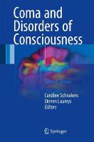 Coma and Disorders of Consciousness by Caroline Schnakers
