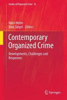 Contemporary Organized Crime Developments, Challenges and Responses by Hans Nelen