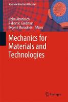 Mechanics for Materials and Technologies by Holm Altenbach