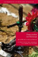 Pentecostalism and Witchcraft Spiritual Warfare in Africa and Melanesia by Knut Rio