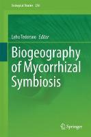 Biogeography of Mycorrhizal Symbiosis by Leho Tedersoo