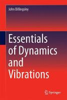 Essentials of Dynamics and Vibrations by John Billingsley