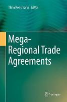 Mega-Regional Trade Agreements by Thilo Rensmann