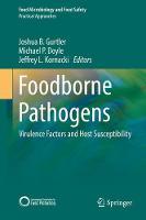 Foodborne Pathogens Virulence Factors and Host Susceptibility by Joshua B. Gurtler