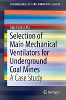 Selection of Main Mechanical Ventilators for Underground Coal Mines A Case Study by Ajay Kumar Jha