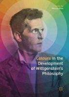 Colours in the development of Wittgenstein's Philosophy by Marcos Silva