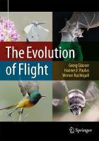 The Evolution of Flight by Georg Glaeser, Hannes F. Paulus, Werner Nachtigall