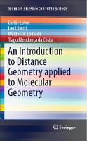 An Introduction to Distance Geometry applied to Molecular Geometry by Carlile Lavor