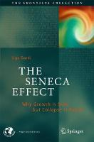 The Seneca Effect Why Growth is Slow but Collapse is Rapid by Ugo Bardi