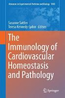 The Immunology of Cardiovascular Homeostasis and Pathology by Susanne Sattler