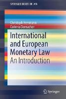 International and European Monetary Law An Introduction by Christoph Herrmann, Corinna Dornacher