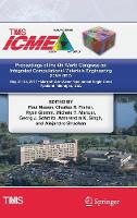 Proceedings of the 4th World Congress on Integrated Computational Materials Engineering (ICME 2017) by Paul Mason