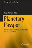 Planetary Passport Re-presentation, Accountability and Re-Generation by Janet McIntyre-Mills