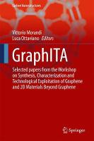GraphITA Selected papers from the Workshop on Synthesis, Characterization and Technological Exploitation of Graphene and 2D Materials Beyond Graphene by Vittorio Morandi