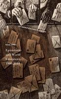 Epistolarity and World Literature, 1980-2010 by Rachel Bower