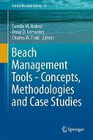 Beach Management Tools - Concepts, Methodologies and Case Studies by Camilo M. Botero