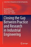 Closing the Gap Between Practice and Research in Industrial Engineering by Elisabeth Viles