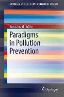 Paradigms in Pollution Prevention by Tanu Jindal