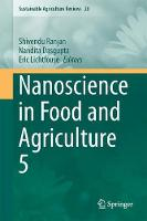 Nanoscience in Food and Agriculture 5 by Shivendu Ranjan