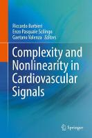 Complexity and Nonlinearity in Cardiovascular Signals by Riccardo Barbieri