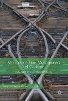 Memory and the Management of Change Repossessing the Past by Emily Keightley, Michael Pickering