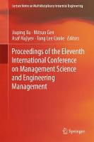Proceedings of the Eleventh International Conference on Management Science and Engineering Management by Prof. Jiuping Xu